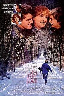<i>Men Dont Leave</i> 1990 US comedy-drama film by Paul Brickman