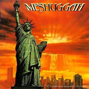 Contradictions Collapse - Image: Meshuggah Contradictions