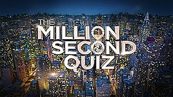 Title card for the American quiz show The Million Second Quiz