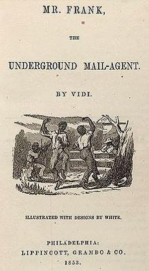 Mr. Frank, the Underground Mail-Agent - Title-page from the first edition