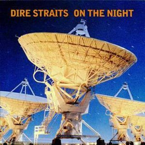 On the Night - Image: On the Night (Dire Straits album cover art)