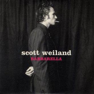Barbarella (song) - Image: Scott Weiland Barbarella