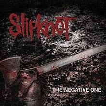 Slipknot - The Negative One single cover.jpg