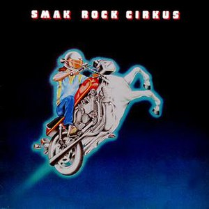 Rock cirkus - Image: Smak Rock Cirkus cover