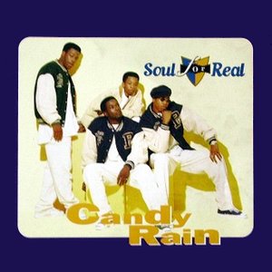 Candy Rain (song) - Image: Soul for Real Candy Rain single