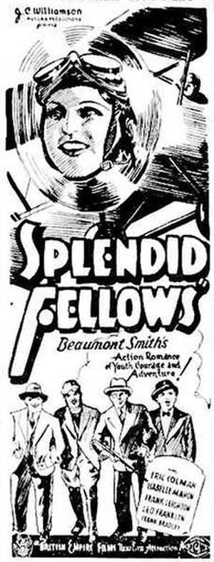 Splendid Fellows - Original poster
