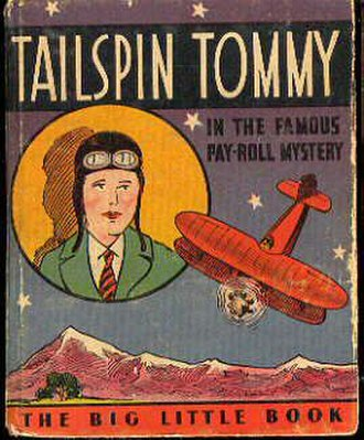 Tailspin Tommy - 1933 Big Little Book