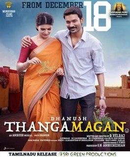 <i>Thanga Magan</i> (2015 film)