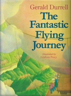<i>The Fantastic Flying Journey</i> book by Gerald Durrell