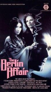 <i>The Berlin Affair</i> 1985 film by Liliana Cavani