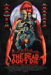 <i>The Dead Dont Die</i> (2019 film) 2019 film directed by Jim Jarmusch