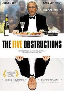 <i>The Five Obstructions</i> 2003 film by Lars von Trier, Jørgen Leth