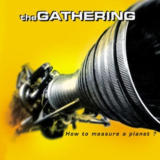 How to Measure a Planet? - Image: The Gathering How To Measure a Planet