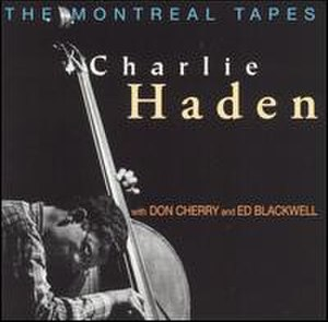 The Montreal Tapes: with Don Cherry and Ed Blackwell - Image: The Montreal Tapes with Don Cherry and Ed Blackwell