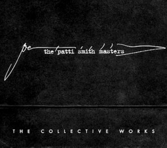 The Patti Smith Masters - Image: The Patti Smith Masters. The Collective Works