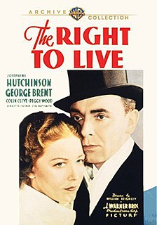 <i>The Right to Live</i> (1935 film) 1935 film by William Keighley
