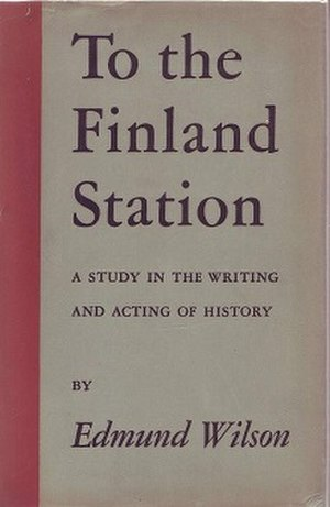 To the Finland Station - First edition (publ. Harcourt, Brace)