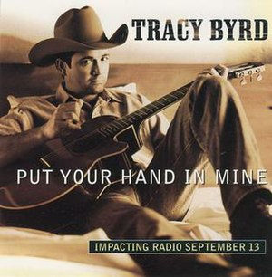 Put Your Hand in Mine - Image: Tracy Byrd Single 1