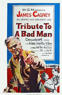 <i>Tribute to a Bad Man</i> 1956 film by Robert Wise