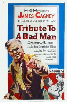 Tribute to a Bad Man FilmPoster.jpeg