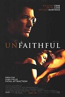 <i>Unfaithful</i> (2002 film) 2002 American erotic thriller film directed by Adrian Lyne