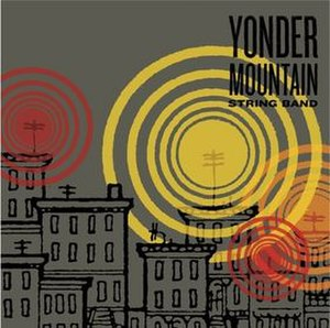 Yonder Mountain String Band (album) - Image: Yonder Mountain String Band Album