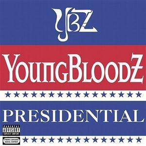 Presidential (song) - Image: Youngbloodz Pres single
