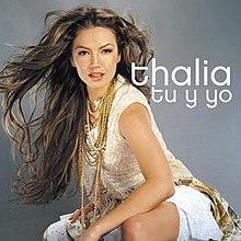 Tú y Yo (Thalía song) - Wikipedia