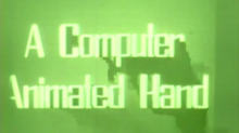 Three-dimensional letters read, A COMPUTER ANIMATED HAND.