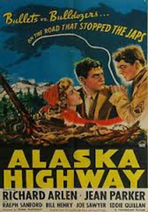 Alaska Highway (film) - Image: Alhwypos