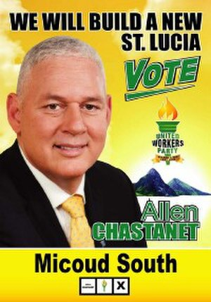 Saint Lucian general election, 2016 - 2016 campaign poster for future Saint Lucia Prime Minister Allen Chastanet