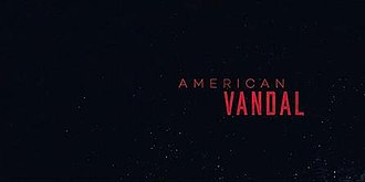 American Vandal - Image: American Vandal title card