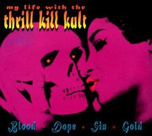 Blood + Dope + Sin + Gold - Image: Blood + Dope + Sin + Gold
