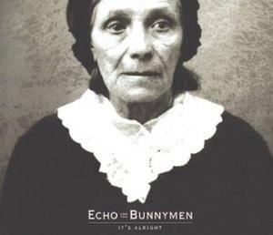 It's Alright (Echo & the Bunnymen song) - Image: Bunnymen itsalrightcd 1