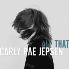 Carly Rae Jepsen - All That.png