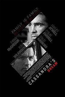 <i>Cassandras Dream</i> 2007 film by Woody Allen