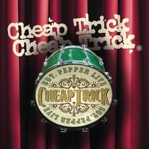 Sgt. Pepper Live - Image: Cheap Trick Sgt. Pepper Live