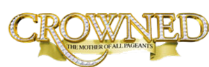 Crowned: The Mother of All Pageants - Image: Crowned logo