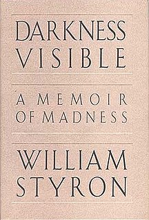 <i>Darkness Visible</i> (memoir) book by William Styron