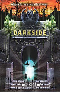<i>Darkside</i> (novel) novel by Tom Becker
