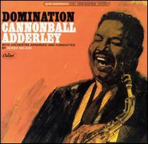 Domination (Cannonball Adderley album) - Image: Dominaton (Cannonball Adderley album)