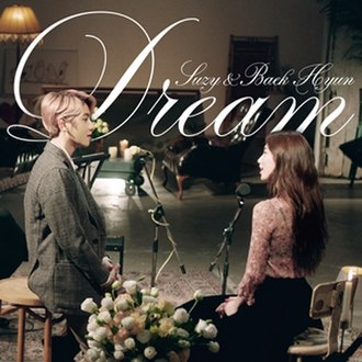Dream (Suzy and Baekhyun song) - Image: Dream Suzy Baekhyun