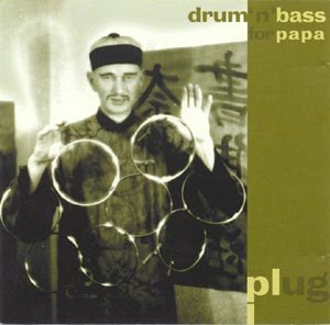 Drum 'n' Bass for Papa - Image: Drumnbassforpapa