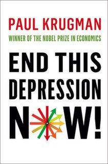 <i>End This Depression Now!</i> book by Paul Krugman