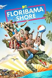 <i>Floribama Shore</i>