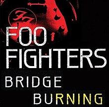 Foo Fighters - Bridge Burning - cover art.jpg