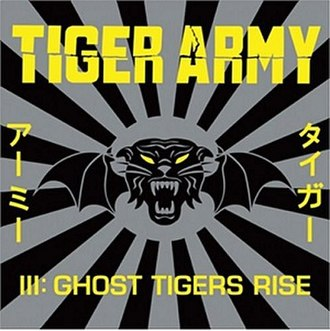 Tiger Army III: Ghost Tigers Rise - Image: Ghosttigersrise