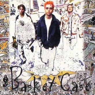 Basket Case (song) - Image: Green Day Basket Case (UK cover)