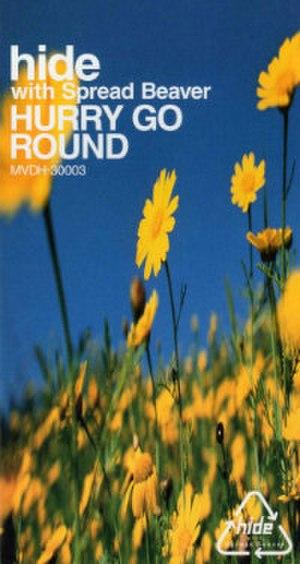 Hurry Go Round - Image: Hurry Go Round