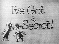 Image result for i've got a secret